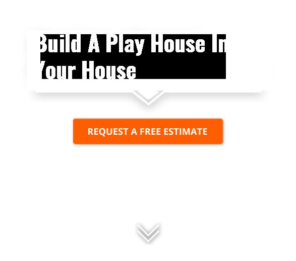 Build a Playhouse